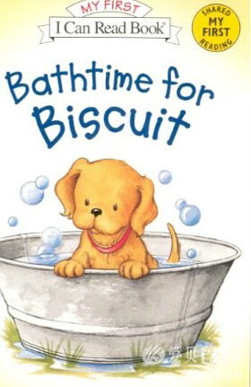I can Read Biscuit系列:《Bathtime for Biscuit小饼干的洗澡时间》pdf+MP3 ...